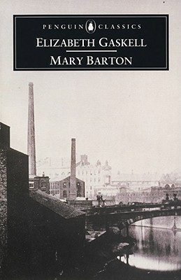 Mary Barton by Elizabeth Gaskell