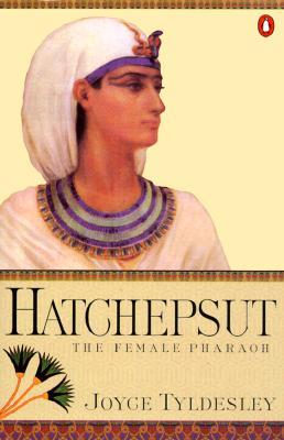 Hatchepsut by Joyce A. Tyldesley