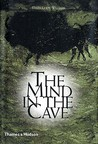 The Mind in the Cave by James David Lewis-Williams