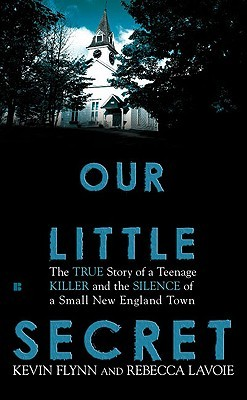 Our Little Secret by Kevin   Flynn