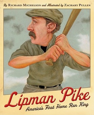 Lipman Pike by Richard Michelson
