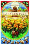 The Golden Wood by William D. Burt