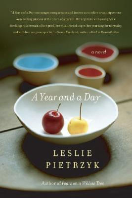 A Year and a Day by Leslie Pietrzyk