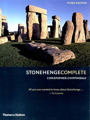 Stonehenge Complete by Christopher Chippindale