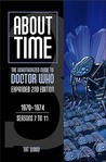 About Time 3: The Unauthorized Guide to Doctor Who (Seasons 7 to 11) [2nd Edition]