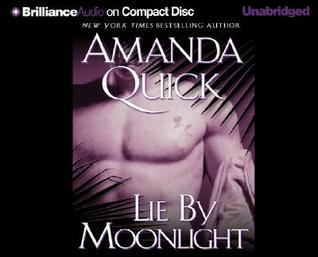 Lie by Moonlight by Amanda Quick