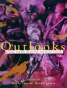Outlooks: Lesbian and Gay Sexualities and Visual Cultures