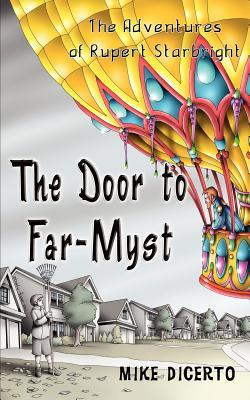 The Door to Far-Myst by Michael Dicerto