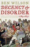 Decency and Disorder: The Age of Cant 1789-1837