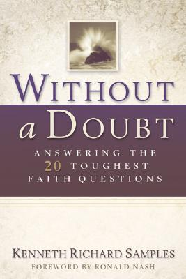 Without a Doubt by Kenneth R. Samples