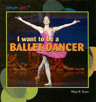 I Want to Be a Ballet Dancer