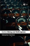 Sartre's 'Being and Nothingness': A Reader's Guide