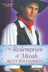 The Redemption of Micah (Plum Creek, #2)