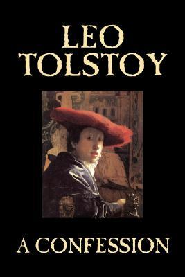 A Confession by Leo Tolstoy, Religious Theology by Leo Tolstoy