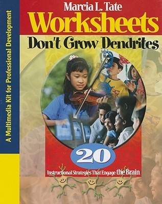Worksheets Worksheets Don T Grow Dendrites worksheets dont grow dendrites 20 instructional strategies that engage the brain by marcia l tate reviews discussio