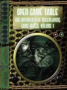 Open Game Table: The Anthology of Roleplaying Game Blogs, Volume 1