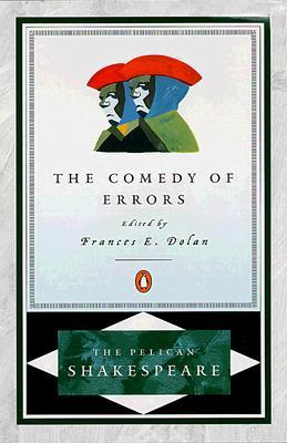 The Comedy of Errors by William Shakespeare