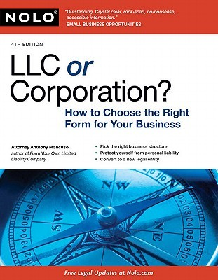 LLC or Corporation? by Anthony A. Mancuso