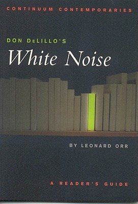 Don DeLillo's White Noise: A Reader's Guide