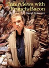 The Brutality of Fact: Interviews with Francis Bacon