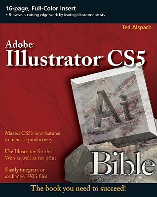 Illustrator CS5 Bible by Ted Alspach