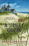A Timely Vision (A Missing Pieces Mystery, #1)