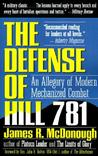 Defense of Hill 781: An Allegory of Modern Mechanized Combat