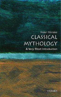 Classical Mythology by Helen Morales