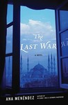 The Last War: A Novel