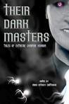 Their Dark Masters: Tales of Extreme Vampire Horror