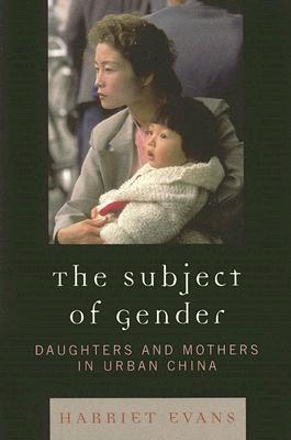 The Subject of Gender by Harriet  Evans