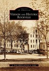 Vernon and Historic Rockville (Images of America: Connecticut)