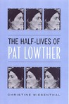 The Half-Lives of...