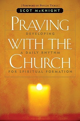 Praying with the Church by Scot McKnight