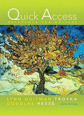 Quick Access Reference for Writers by Lynn Quitman Troyka
