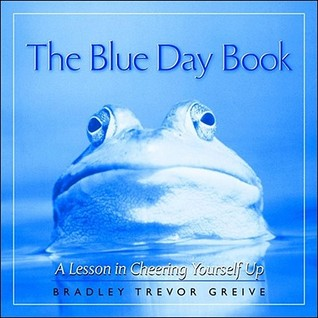 The Blue Day Book by Bradley Trevor Greive