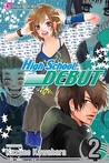 High School Debut, Vol. 02 (High School Debut, #2)