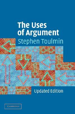 The Uses of Argument by Stephen Toulmin