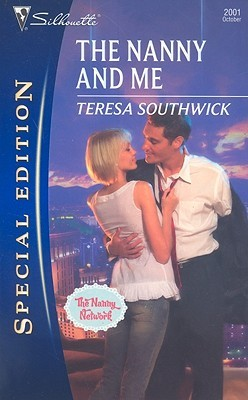 The Nanny And Me by Teresa Southwick