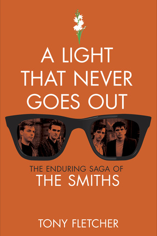 A Light That Never Goes Out by Tony Fletcher