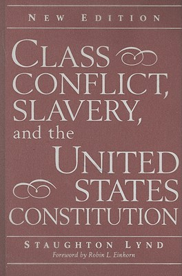 the effects of slavery and class conflict on the american republic Part ii: long-term effects of the civil war after the war, with the abolition of slavery this new status of the merchant class is unique in american.