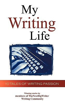 My Writing Life by Thenextbigwriter Com
