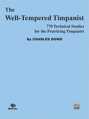 """Well Tempered Timpanist, the"""""""