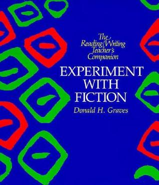 Experiment with Fiction