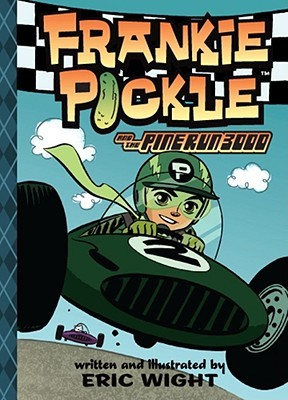 Frankie Pickle and the Pine Run 3000 by Eric Wight