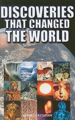 Discoveries That Changed The World by Rodney Castleden