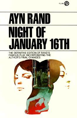 The Night of January 16th by Ayn Rand