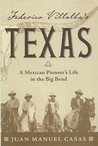 Federico Villalba's Texas: A Mexican Pioneer's Life in the Big Bend