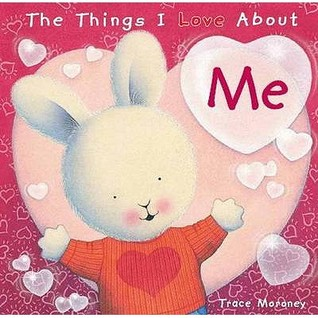 The Things I Love about Me (The Things I Love)