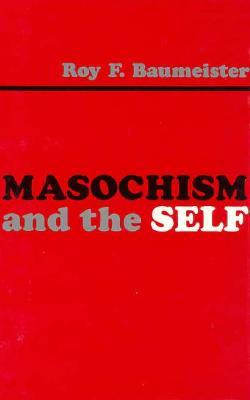 Masochism and the Self